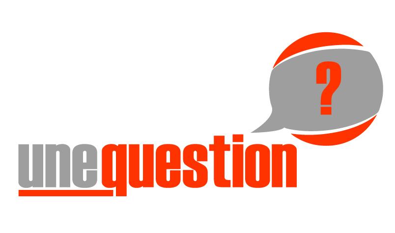 Une Question ?